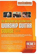 Intermediate Worship Guitar Course Vol 3 DVD