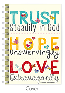 Trust, Hope, Love A5 Notebook