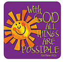 With God All Things Coaster