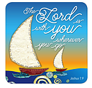 The Lord is With You Coaster
