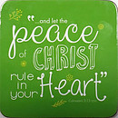 Peace of Christ Coaster