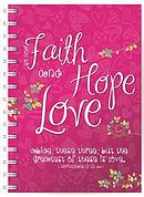 Faith, Hope & Love Notebook