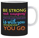 Be Strong Joshua 1:9 Mug & Gift Box