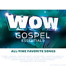 WOW Gospel Essentials: All Time Favourites