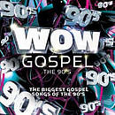 Wow Gospel Decades - The 90's