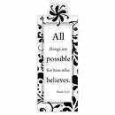 """All Things are Possible"" (Black & White) Magnetic Bookmark"