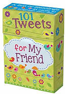 101 Tweets for My Friend
