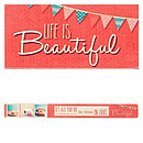 Life is Beautiful Magnetic Strip
