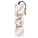 Bookmark-Live A Life Of Love w/Charm