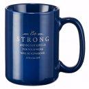 Faithful Servant 2 Chronicles 15:7 Coffee Mug
