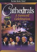 The Cathedrals - A Farewell Celebration DVD