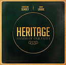 Heritage Hymns of Our Faith CD