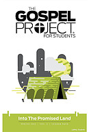 Gospel Project For Students: Leader Pack, Spring 2019