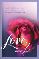 Love Never Fails Bulletin (Pack of 100)