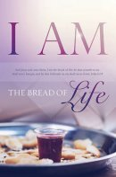 I Am The Bread Of Life Bulletin (Pack of 100)