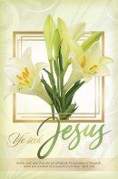 Ye Seek Jesus Bulletin (Pack of 100)