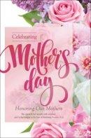 Celebrating Mother'd Day Bulletin (Pack of 100)