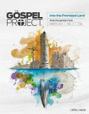Gospel Project For Adults: CSB Discipleship Guide, Spring 19