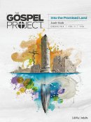 Gospel Project For Adults: CSB Leader Guide, Spring 2019
