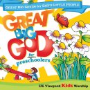 Great Big God Preschoolers CD