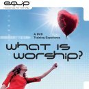 What Is Worship? DVD