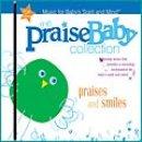 Praise Baby: Praises And Smiles