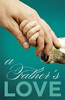 Fathers Love A Tracts