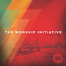 The Worship Initiative CD