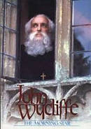John Wycliffe - The Morning Star DVD
