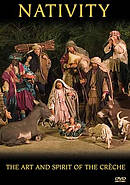 Nativity : The Art And Spirit Of The Creche DVD