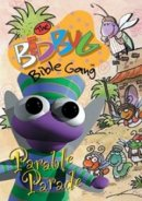 Bedbug Bible Gang: Parable Parade DVD