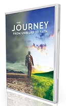 Journey From Unbelief to Faith DVD