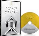 Future of the Church DVD