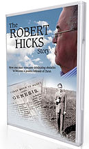 The Robert Hicks Story