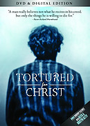 Tortured For Christ DVD