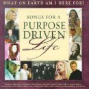 Songs For A Purpose Driven Life CD