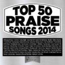 Top 50 Praise Songs 2014
