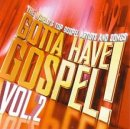 Gotta Have Gospel Volume 2 Double CD