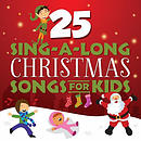 25 Sing-A-Long Christmas Songs For Kids CD