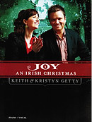 Joy: An Irish Christmas Songbook (Piano and Vocal) [Getty Distribution]