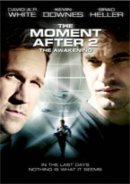 The Moment After 2 - The Awakening Region 1 DVD