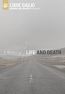 Matter of Life and Death, A: Passion City Church