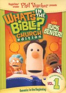What's In the Bible? Church Edition - Volume 1