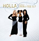 Holla: The Best Of Trin-i-tee 5:7 CD