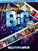 Hillsong Kids - BIG Tell The World