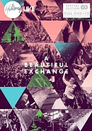 A Beautiful Exchange CD/DVD