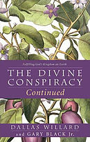 The Divine Conspiracy Continued