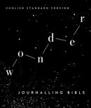 ESV Wonder Journaling Bible