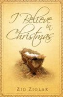 I Believe In Christmas Tract Pack of 25