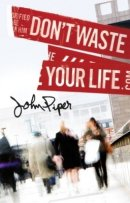 Tract Dont Waste Your Life